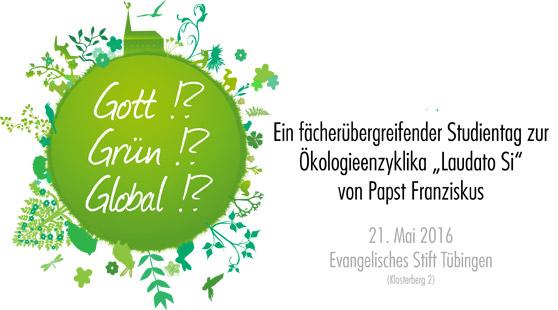 """Gott – grün – global?! – Bericht über den Studientag zur Ökologieenzyklika """"Laudato Si"""""""